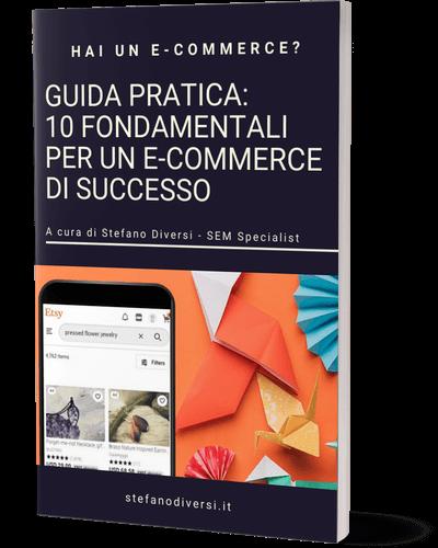Guida-pratica-10-fondamentali-per-un-e-commerce-di-successo-Stefano-Diversi